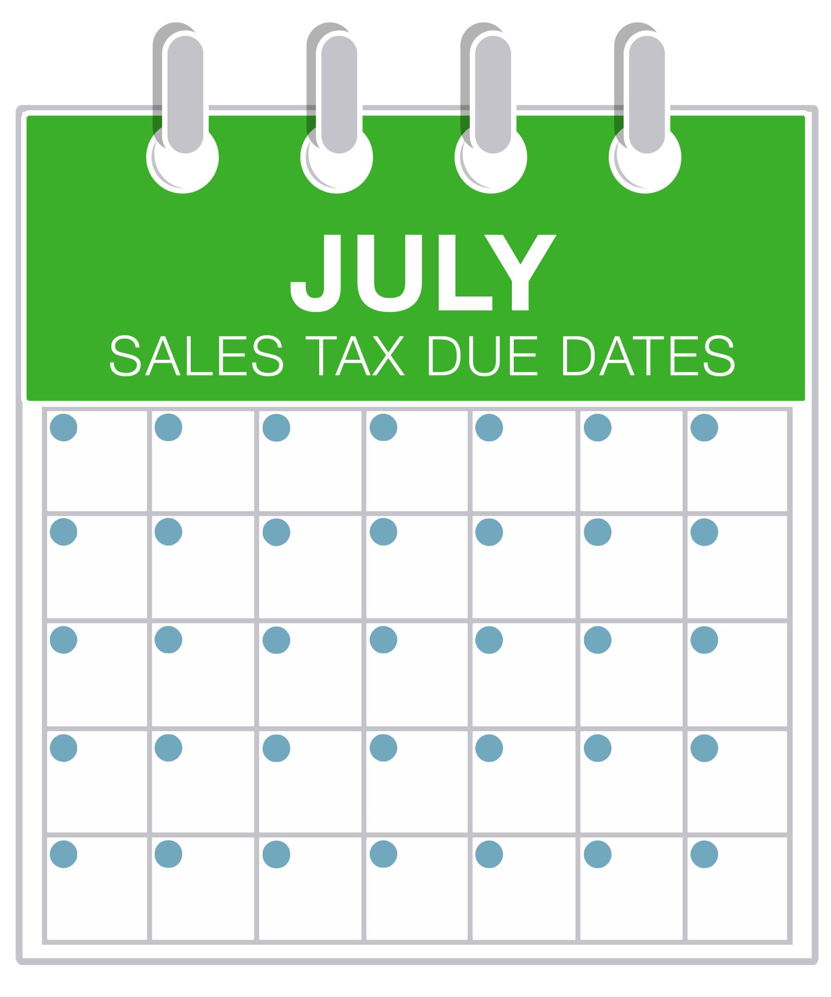July Sales Tax Deadlines