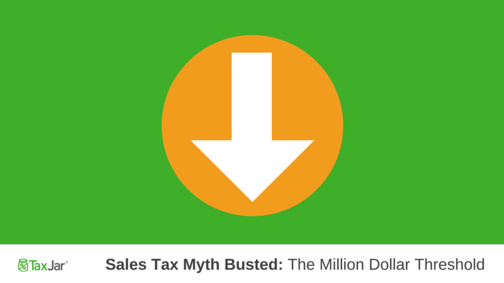 Sales Tax Million Dollar Sales Myth